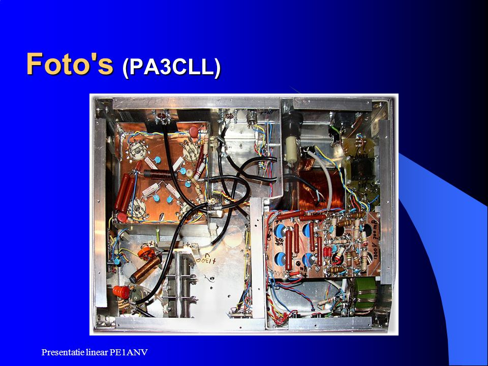 Foto s (PA3CLL) Presentatie linear PE1ANV