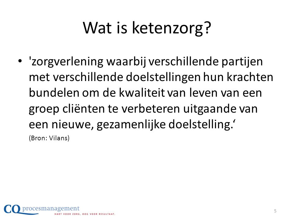 Wat is ketenzorg