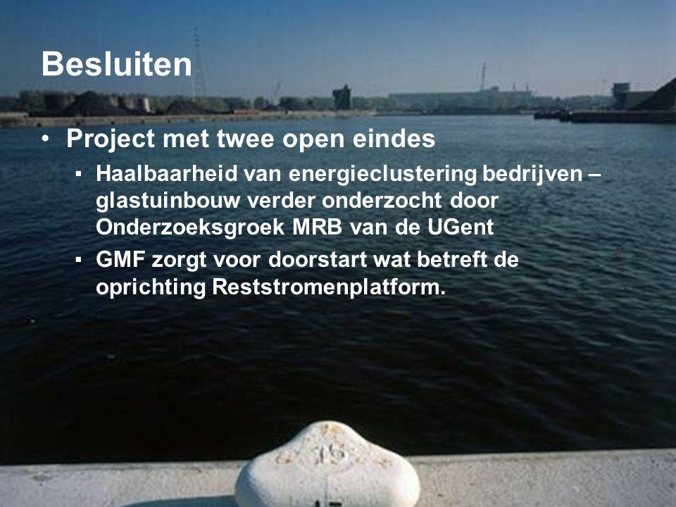 Besluiten Project met twee open eindes