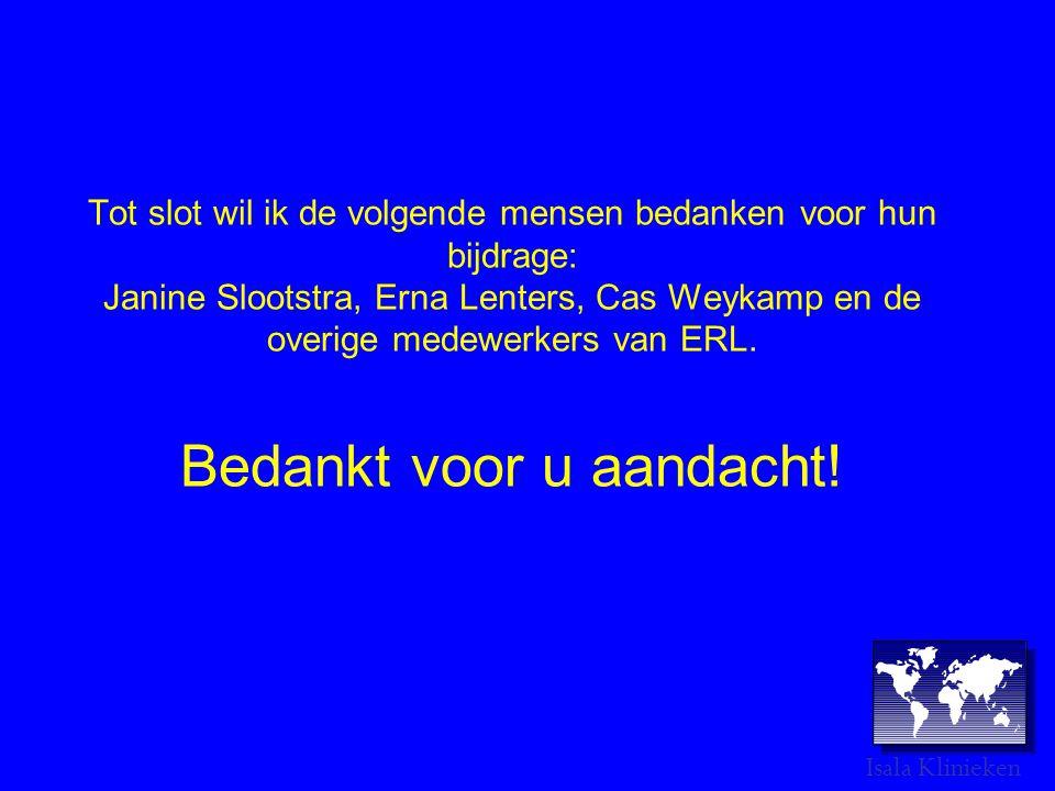 Tot slot wil ik de volgende mensen bedanken voor hun bijdrage: Janine Slootstra, Erna Lenters, Cas Weykamp en de overige medewerkers van ERL. Bedankt voor u aandacht!