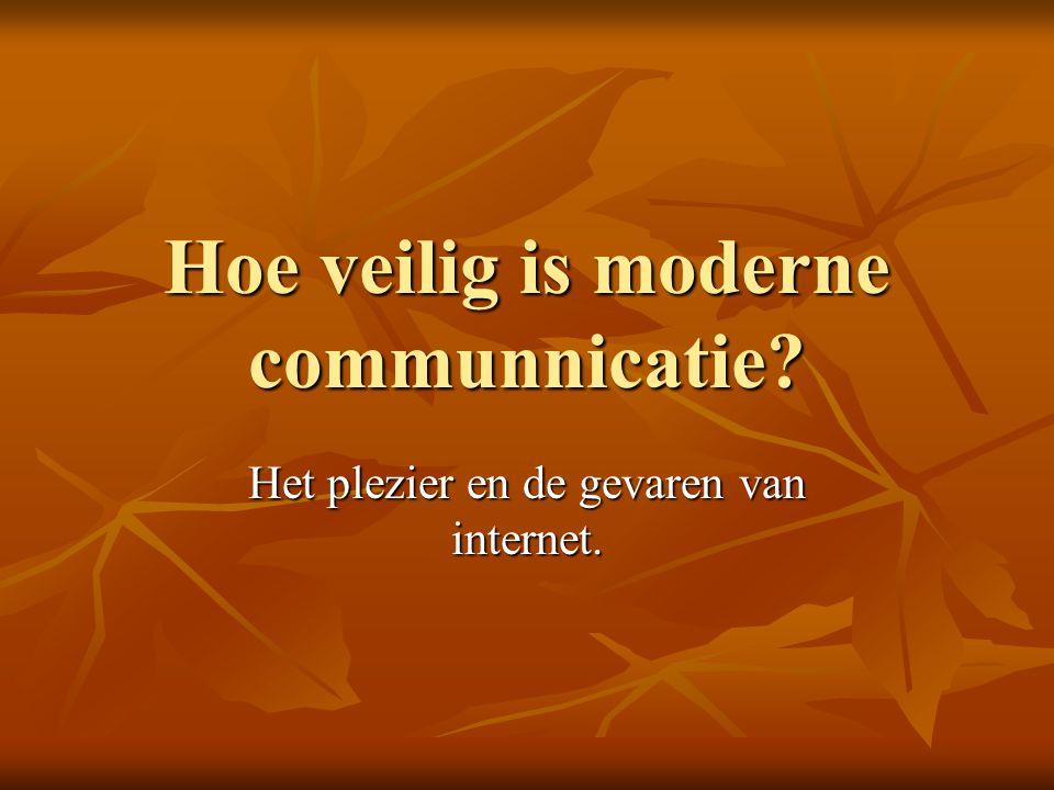 Hoe veilig is moderne communnicatie