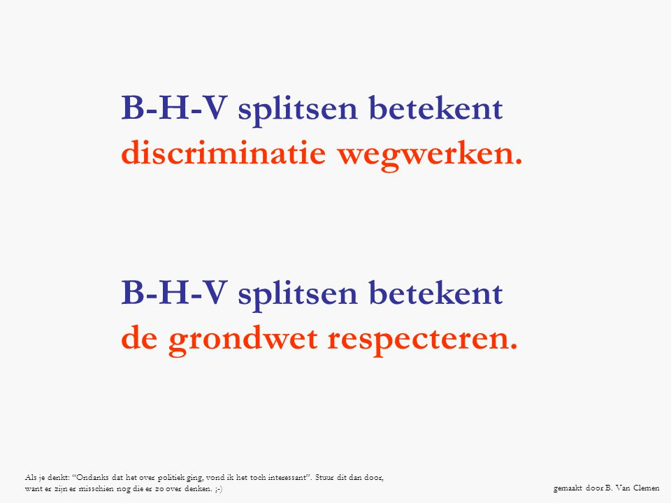 B-H-V splitsen betekent discriminatie wegwerken.