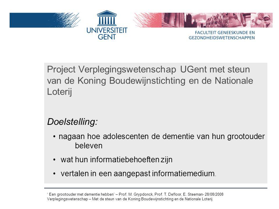 Project Verplegingswetenschap UGent met steun van de Koning Boudewijnstichting en de Nationale Loterij