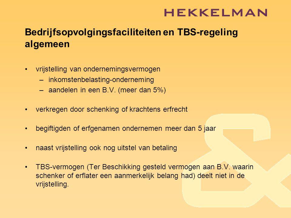 Bedrijfsopvolgingsfaciliteiten en TBS-regeling algemeen