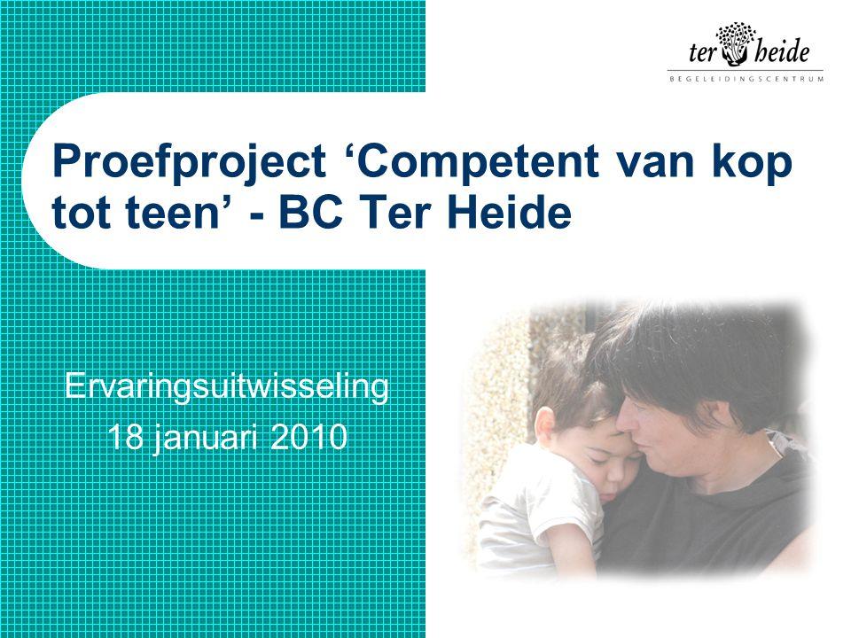 Proefproject 'Competent van kop tot teen' - BC Ter Heide