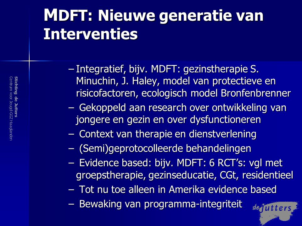 MDFT: Nieuwe generatie van Interventies