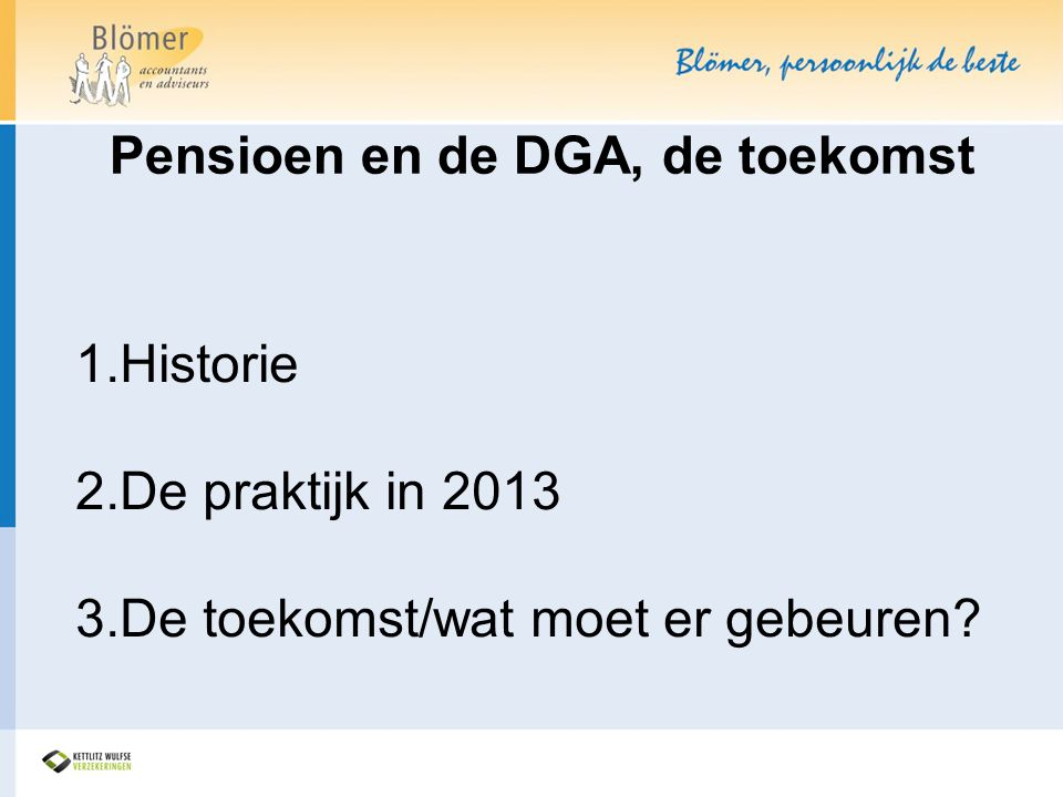 Pensioen en de DGA, de toekomst