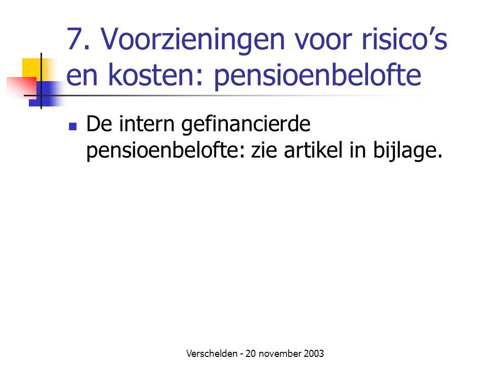 7. Voorzieningen voor risico's en kosten: pensioenbelofte