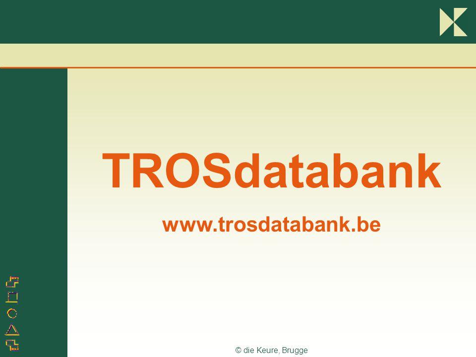 TROSdatabank www.trosdatabank.be © die Keure, Brugge