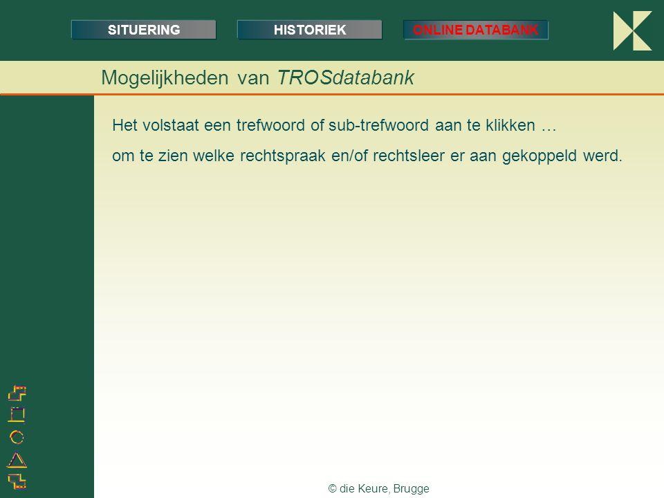 Mogelijkheden van TROSdatabank