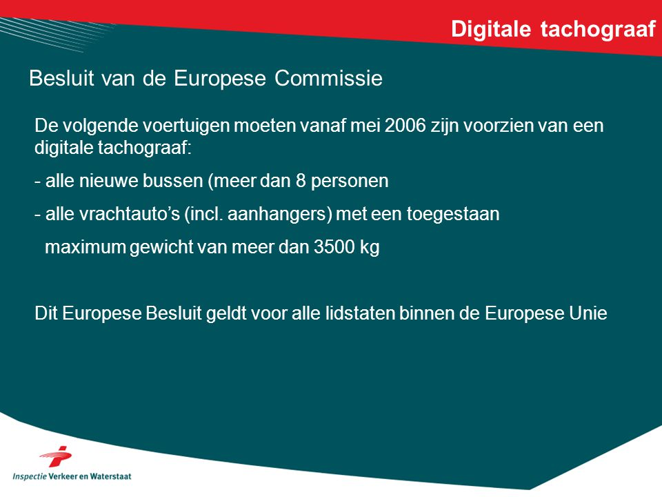 Digitale tachograaf Besluit van de Europese Commissie