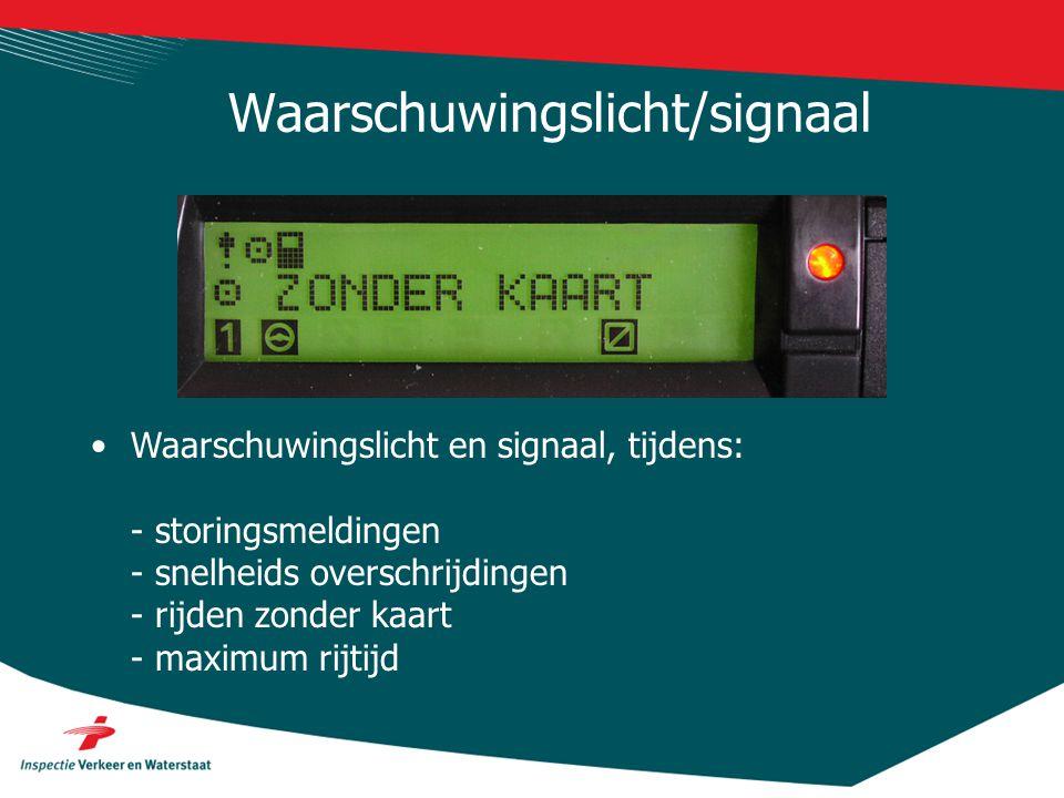 Waarschuwingslicht/signaal