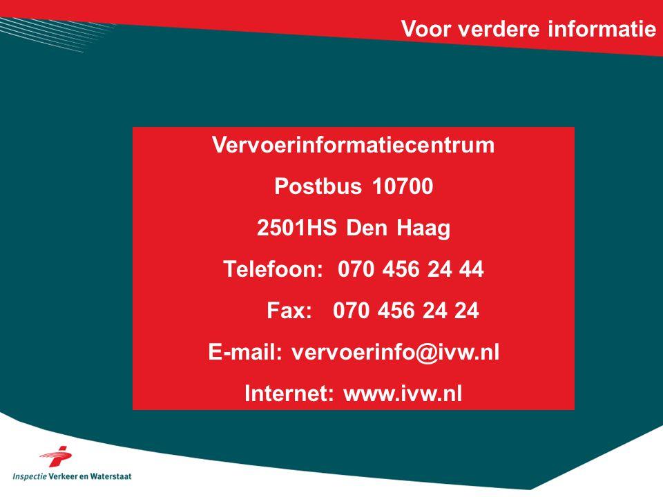 Vervoerinformatiecentrum E-mail: vervoerinfo@ivw.nl