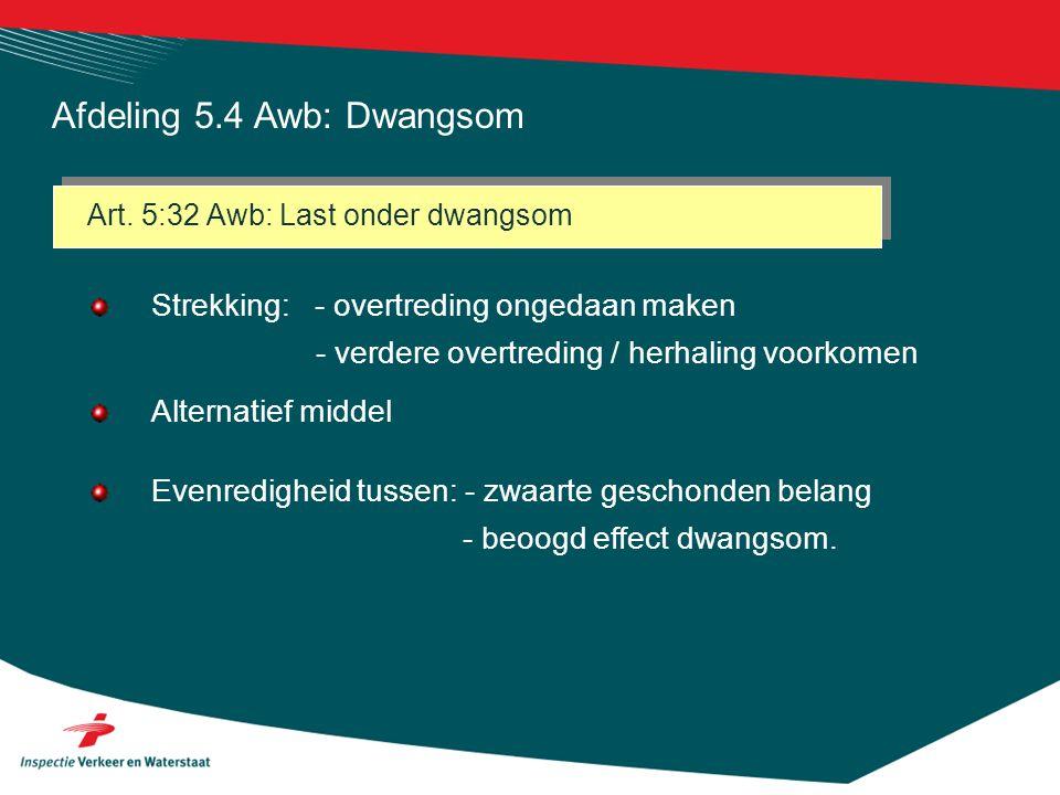 Afdeling 5.4 Awb: Dwangsom