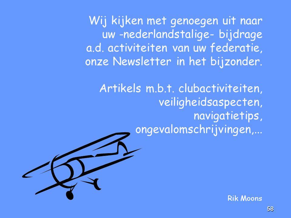 Wij kijken met genoegen uit naar uw -nederlandstalige- bijdrage