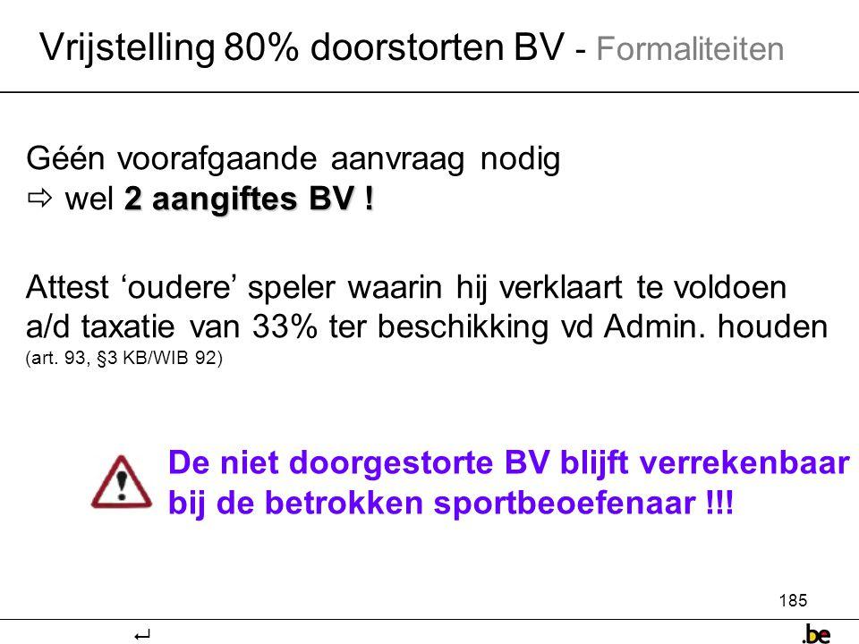 Vrijstelling 80% doorstorten BV - Formaliteiten
