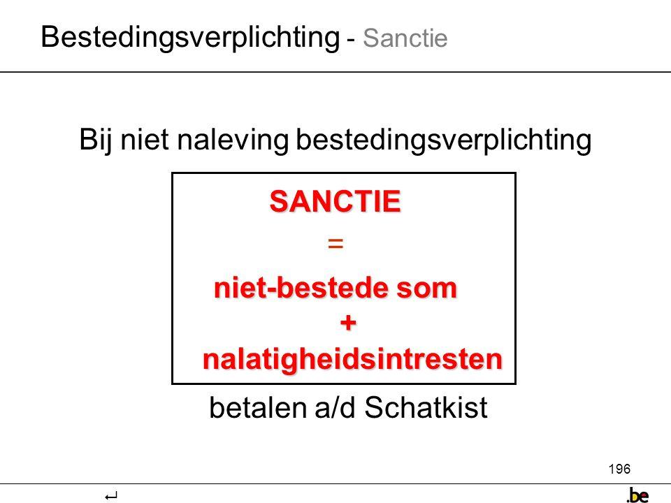 Bestedingsverplichting - Sanctie