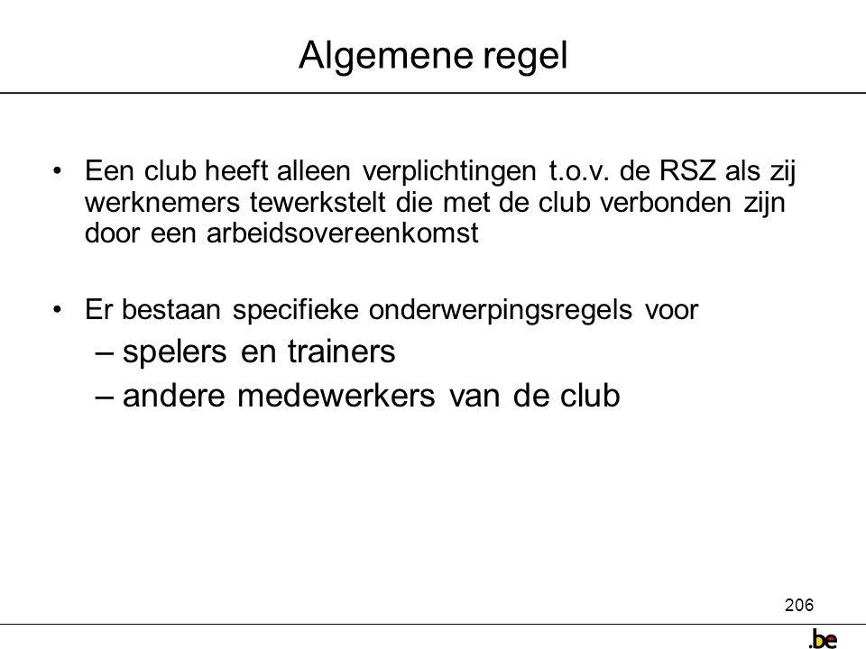 Algemene regel spelers en trainers andere medewerkers van de club