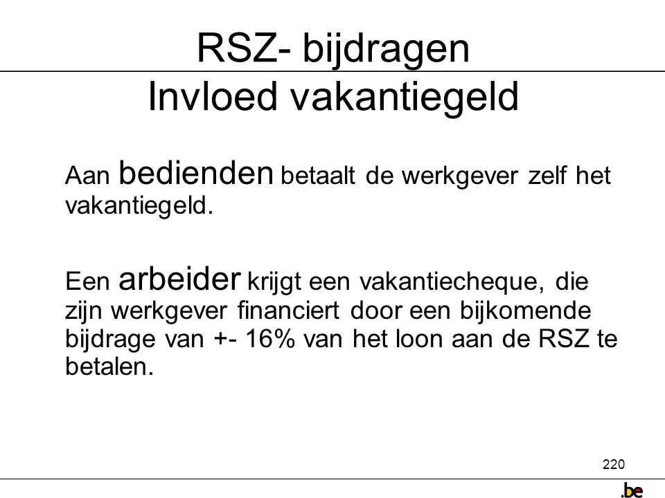 RSZ- bijdragen Invloed vakantiegeld