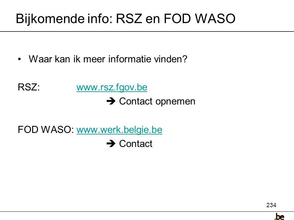 Bijkomende info: RSZ en FOD WASO