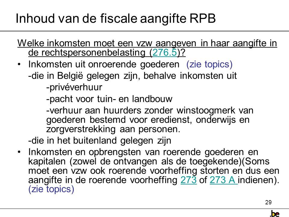 Inhoud van de fiscale aangifte RPB