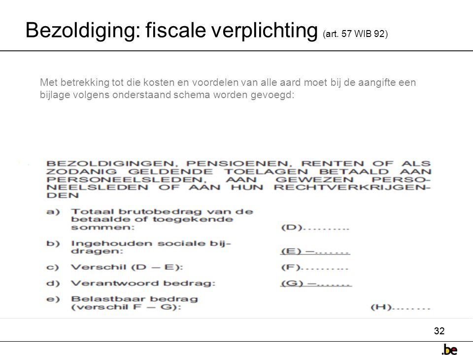 Bezoldiging: fiscale verplichting (art. 57 WIB 92)