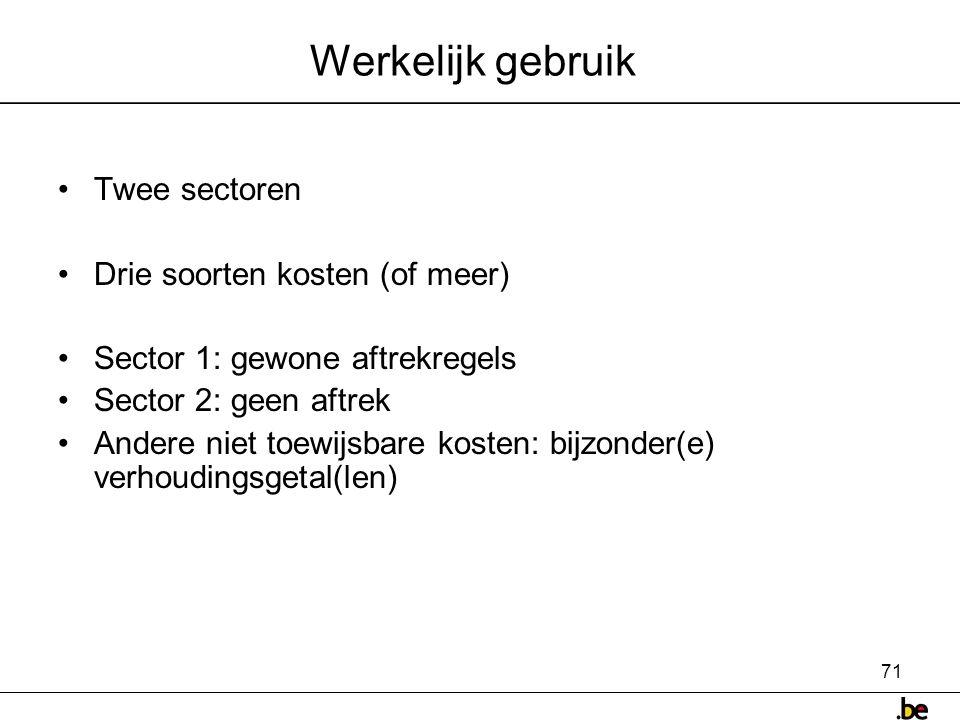 Werkelijk gebruik Twee sectoren Drie soorten kosten (of meer)