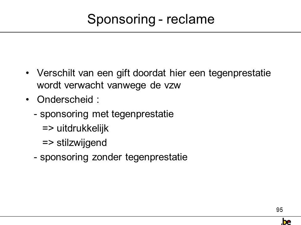 Sponsoring - reclame Verschilt van een gift doordat hier een tegenprestatie wordt verwacht vanwege de vzw.