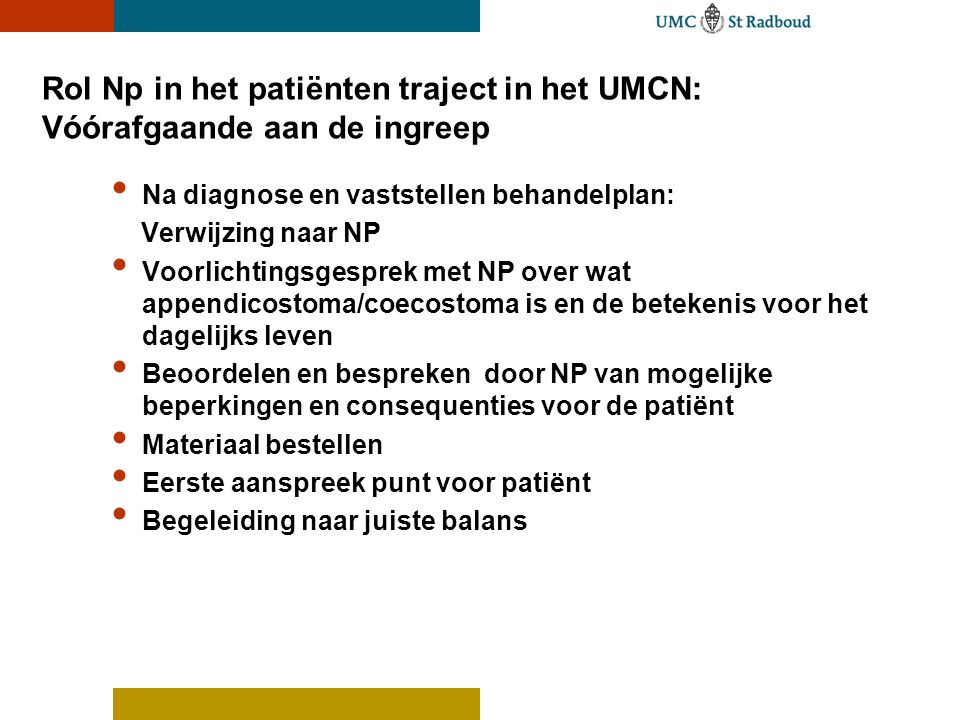Rol Np in het patiënten traject in het UMCN: Vóórafgaande aan de ingreep