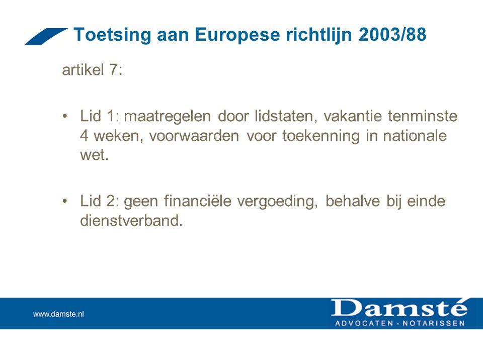 Toetsing aan Europese richtlijn 2003/88