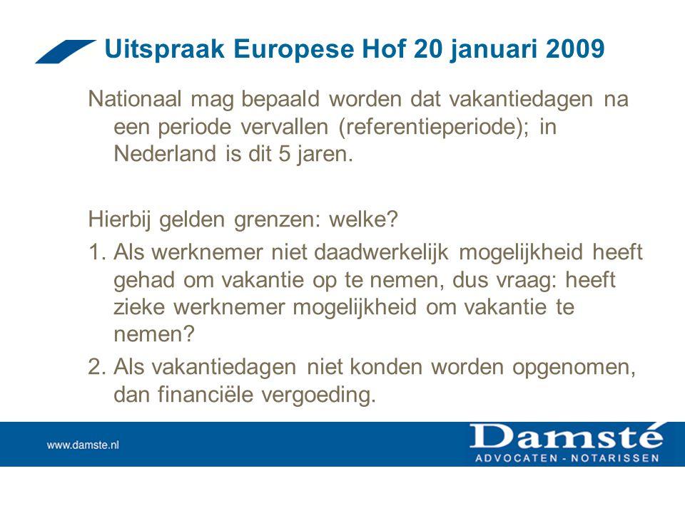 Uitspraak Europese Hof 20 januari 2009