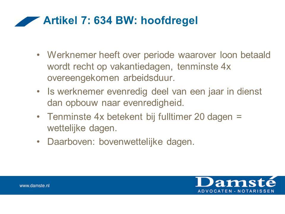 Artikel 7: 634 BW: hoofdregel