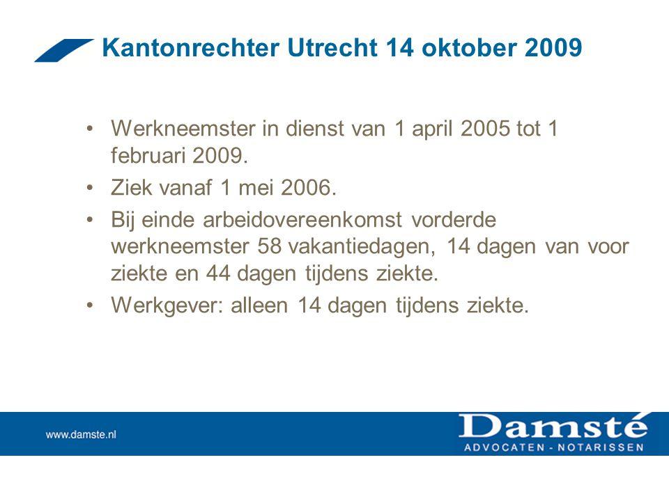 Kantonrechter Utrecht 14 oktober 2009