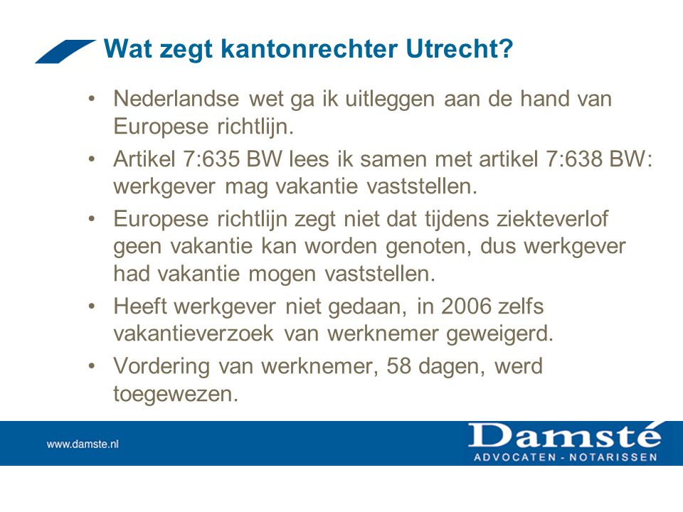 Wat zegt kantonrechter Utrecht