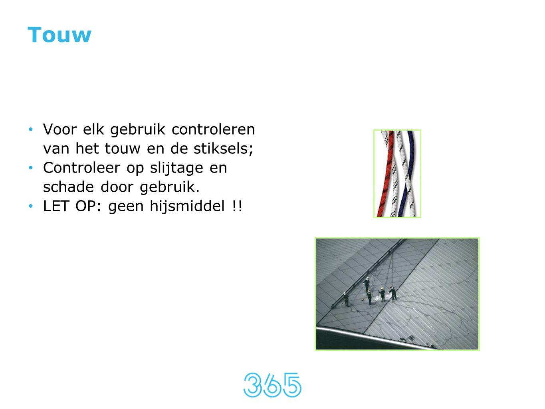 Touw Voor elk gebruik controleren van het touw en de stiksels;