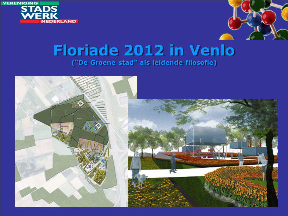 Floriade 2012 in Venlo ( De Groene stad als leidende filosofie)