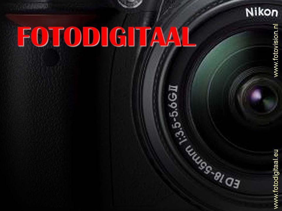 FOTODIGITAAL www.fotovision.nl www.fotodigitaal.eu