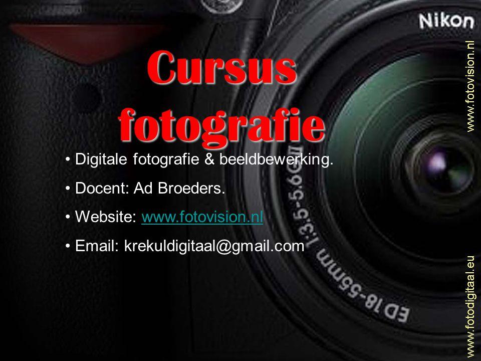 Cursus fotografie Digitale fotografie & beeldbewerking.