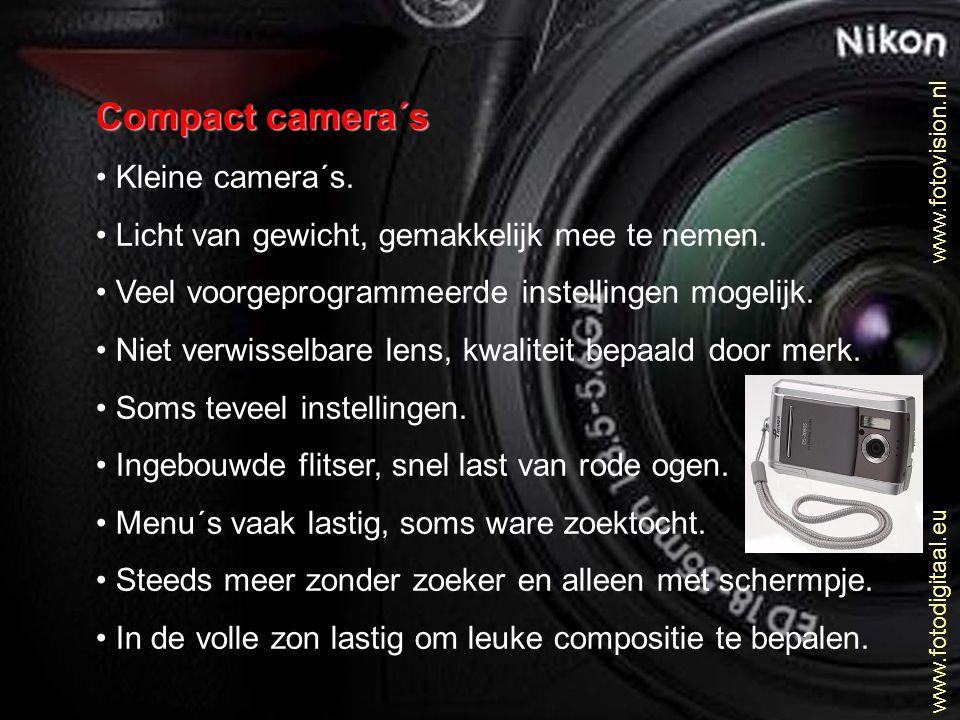 Compact camera´s Kleine camera´s.