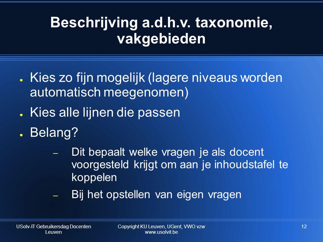 Beschrijving a.d.h.v. taxonomie, vakgebieden