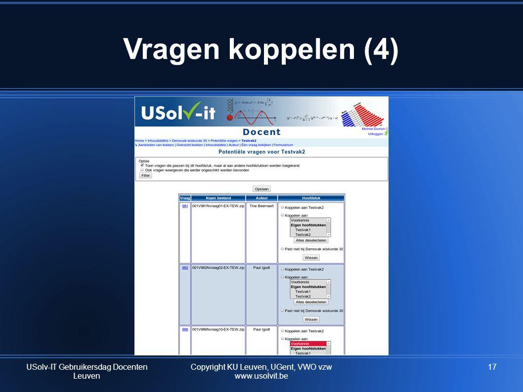 Vragen koppelen (4) 17 USolv-IT Gebruikersdag Docenten Leuven