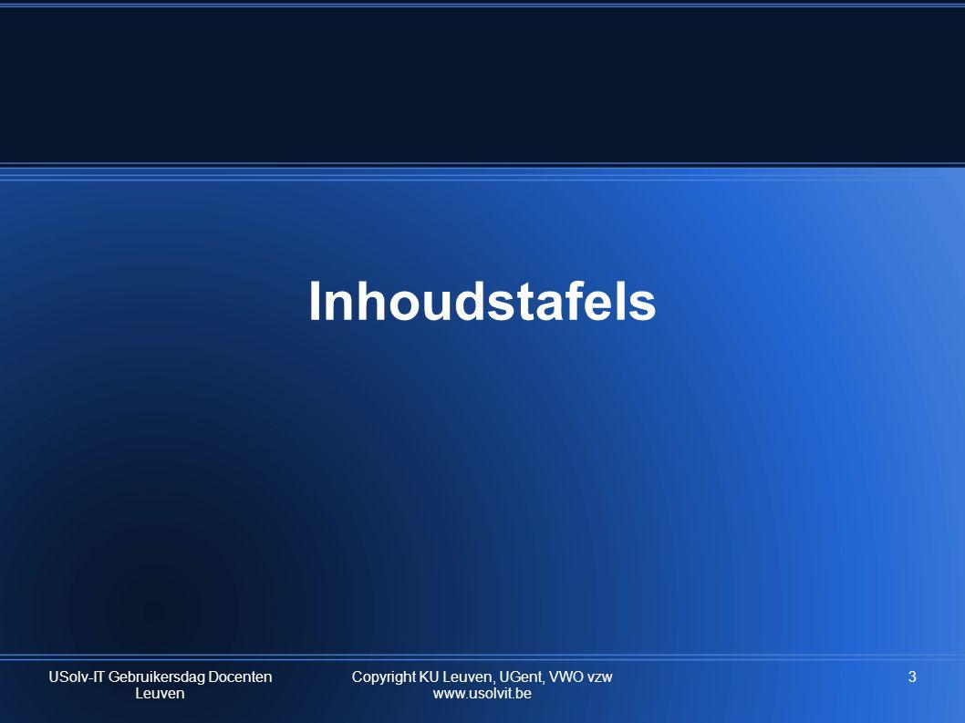 Inhoudstafels USolv-IT Gebruikersdag Docenten Leuven