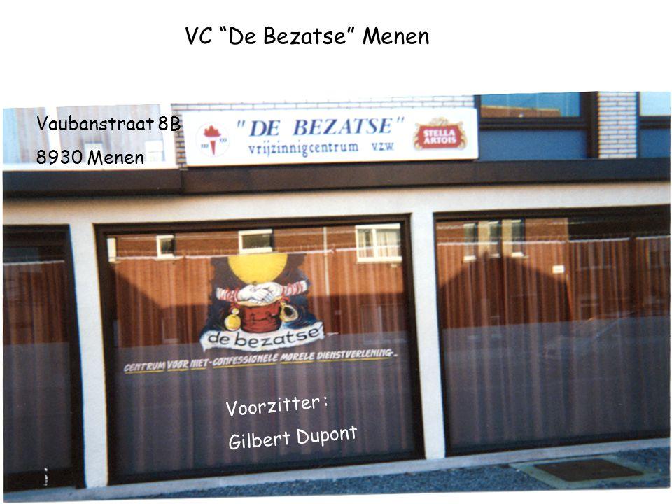 VC De Bezatse Menen Vaubanstraat 8B 8930 Menen Voorzitter :
