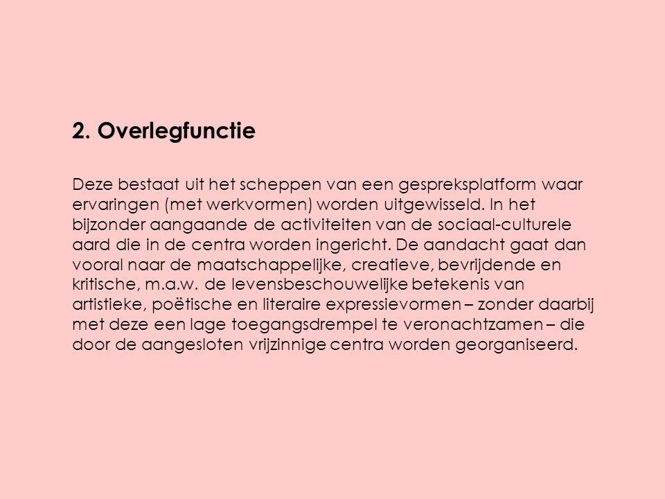 2. Overlegfunctie