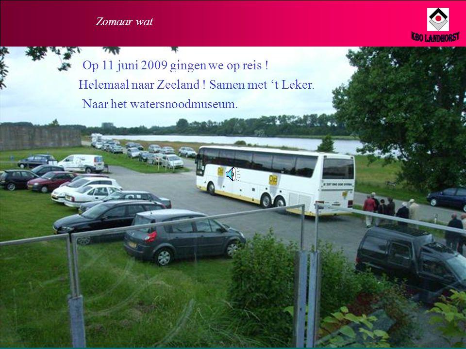 KBO Landhorst Op 11 juni 2009 gingen we op reis !