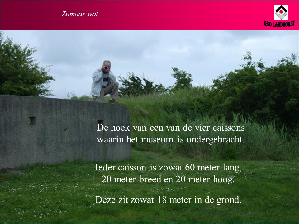 Ieder caisson is zowat 60 meter lang, 20 meter breed en 20 meter hoog.