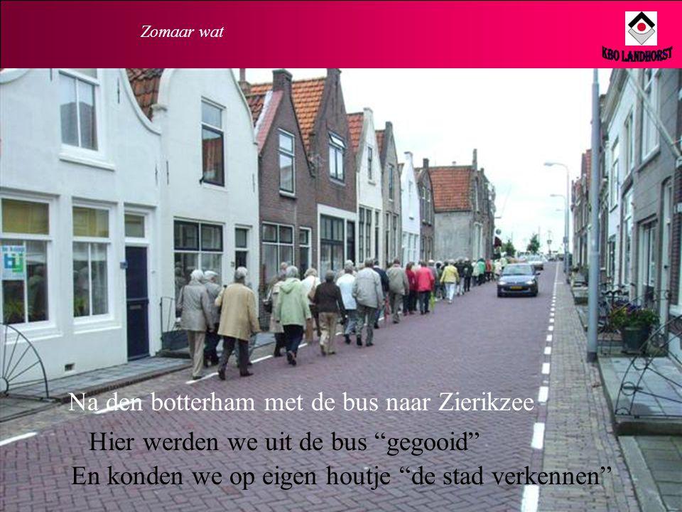 KBO Landhorst Na den botterham met de bus naar Zierikzee
