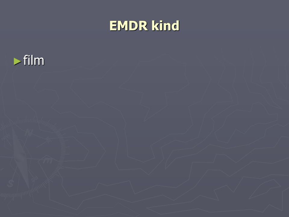 EMDR kind film