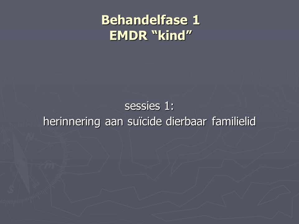 Behandelfase 1 EMDR kind