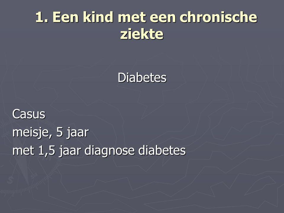 1. Een kind met een chronische ziekte